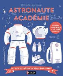 Dernières parutions sur Dans l'espace, Astronaute académie