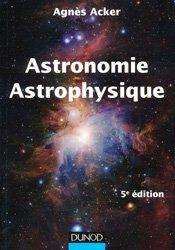 Souvent acheté avec Les assurances maladies, le Astronomie Astrophysique