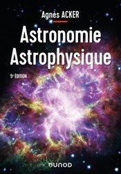 Dernières parutions sur Astrophysique - Explorations spatiales, Astronomie Astrophysique