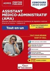 Dernières parutions dans Admis concours de la fonction publique, Assitant médico-administratif. Branches Secrétariat médical et Assistance de régulation médicale, Edition 2020-2021