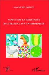 Souvent acheté avec Hygiène hospitalière, le Aspects de la résistance bactérienne aux antibiotiques