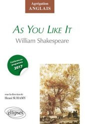 Dernières parutions dans CAPES/Agrégation, As You Like It de William Shakespeare