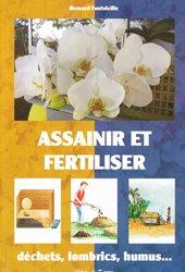 Souvent acheté avec Le nouveau guide Clause, le Assainir et fertiliser