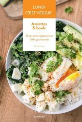 Dernières parutions dans Lundi c'est veggie !, Assiettes & bowls