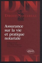 Dernières parutions dans Droit notarial, Assurance sur la vie et pratique notariale