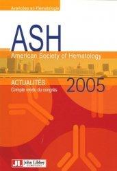 Souvent acheté avec Guide pratique d'hématologie, le ASH 2005