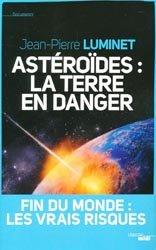 Dernières parutions dans Documents, Astéroïdes : la Terre en danger