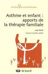 Dernières parutions sur Pneumologie pédiatrique, Asthme et enfant : apports de la thérapie familiale