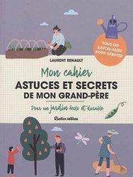 Dernières parutions sur Jardins, Astuces et secrets de mon grand-père
