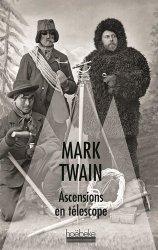 Dernières parutions sur A la montagne, Ascensions en télescope