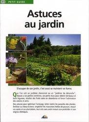 Dernières parutions dans Petit guide, Astuces au jardin