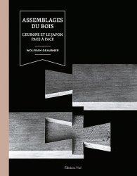 Dernières parutions sur Menuiserie - Ebenisterie, Assemblages du bois
