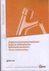 Dernières parutions sur Gestion de la fabrication, Aspects environnementaux dans la robinetterie bâtiment-sanitaire