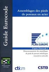 Dernières parutions dans Guide Eurocode, Assemblages des pieds de poteaux en acier