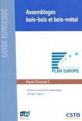 Dernières parutions dans Guide Eurocode, Assemblages bois-bois et bois-métal