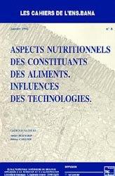 Dernières parutions dans Cahiers de l'ENSBANA, Aspects nutritionnels des constituants des aliments