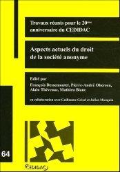 Dernières parutions dans Cedidac, Aspects actuels du droit de la société anonyme. Travaux réunis pour le 20ème anniversaire du CEDIDAC (1985-2005)