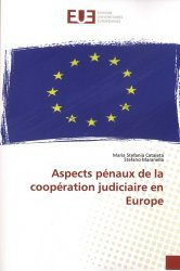 Dernières parutions sur Droit communautaire, Aspects pénaux de la coopération judiciaire en Europe
