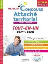 Dernières parutions dans Objectif concours, Attaché territorial Externe Catégorie A. Tout-en-un, Edition 2020-2021