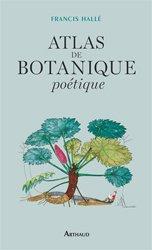 Dernières parutions sur Histoire des plantes et de la botanique, Atlas de botanique poétique