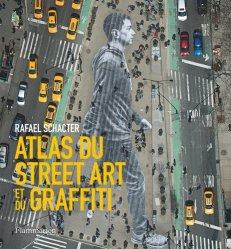 Nouvelle édition Atlas du Street Art et du graffiti