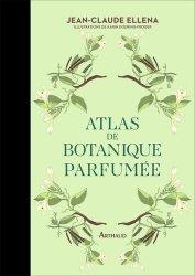 Nouvelle édition Atlas de botanique parfumée