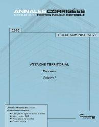 Nouvelle édition Attaché territorial. Concours externe, interne, 3e concours. Catégorie A, Edition 2020