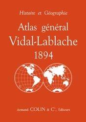 Dernières parutions sur Atlas, Atlas général Vidal-Lablache 1894