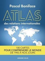 Dernières parutions sur Géopolitique, Atlas des relations internationales