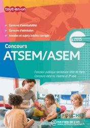 Nouvelle édition ATSEM/ASEM Les concours externe, interne et 3e voie