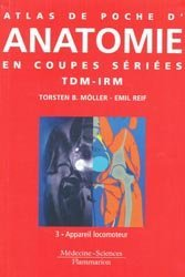 Souvent acheté avec Préparation au DTS en imagerie médicale et radiologie thérapeutique, le Atlas de poche d' anatomie en coupes sériées TDM-IRMTome 3