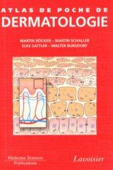 Souvent acheté avec Guide de l'examen clinique et du diagnostic en dermatologie, le Atlas de poche de dermatologie