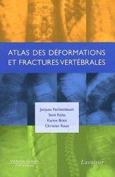 Dernières parutions sur Traumatologie, Atlas des fractures et déformations vertébrales