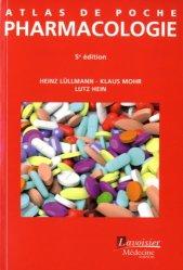 Dernières parutions dans Atlas de poche, Atlas de poche de Pharmacologie