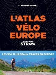Dernières parutions sur Cyclisme et VTT, Atlas vélo Europe Strava