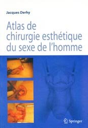 Dernières parutions sur Chirurgie esthétique, Atlas de chirurgie esthétique du sexe de l'homme