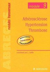 Souvent acheté avec Santé et environnement - Maladies transmissibles, le Athérosclérose Hypertension Thrombose