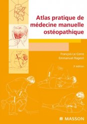 Souvent acheté avec Anatomie fonctionnelle 3, le Atlas pratique de médecine manuelle ostéopathique