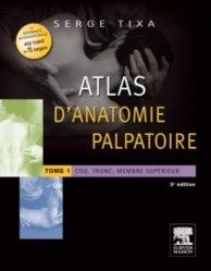 Souvent acheté avec L'oenologie est un jeu, le Atlas d'anatomie palpatoire Tome 1