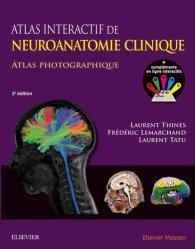 Dernières parutions sur Neuroanatomie - Neurophysiologie, Atlas interactif de neuroanatomie clinique