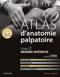 Souvent acheté avec Anatomie de l'appareil locomoteur, le Atlas d'anatomie palpatoire Tome 2