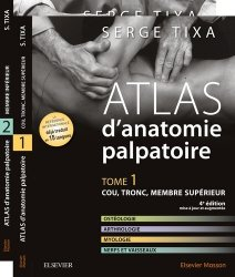Nouvelle édition Atlas d'anatomie palpatoire Pack T1 et T2