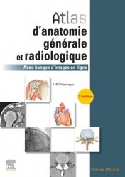 Dernières parutions sur Ouvrages généraux, Atlas d'anatomie générale et radiologique