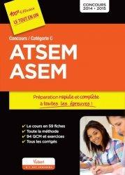 Souvent acheté avec ATSEM / ASEM Les nouveaux concours externe, interne et 3e voie, le ATSEM - ASEM