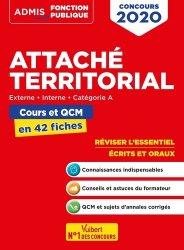 Dernières parutions dans Admis Concours de la fonction publique, Attaché territorial externe, interne, catégorie A. Cours et QCM en 42 fiches