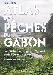 Dernières parutions sur Sciences de la Vie, Atlas des pêches du Gabon
