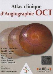 Dernières parutions dans Atlas, Atlas d'angiographie OCT clinique