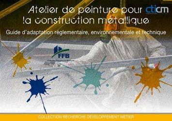 Dernières parutions dans Recherche Développement Métier, Atelier de peinture pour la construction métallique