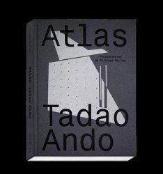 Dernières parutions sur Architectes, Atlas Tadao Ando