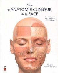 Dernières parutions sur Chirurgie maxillo-faciale et ORL, Atlas d'anatomie clinique de la face
